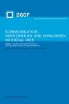 Kommunikation, Partizipation und Wirkungen im Social Web